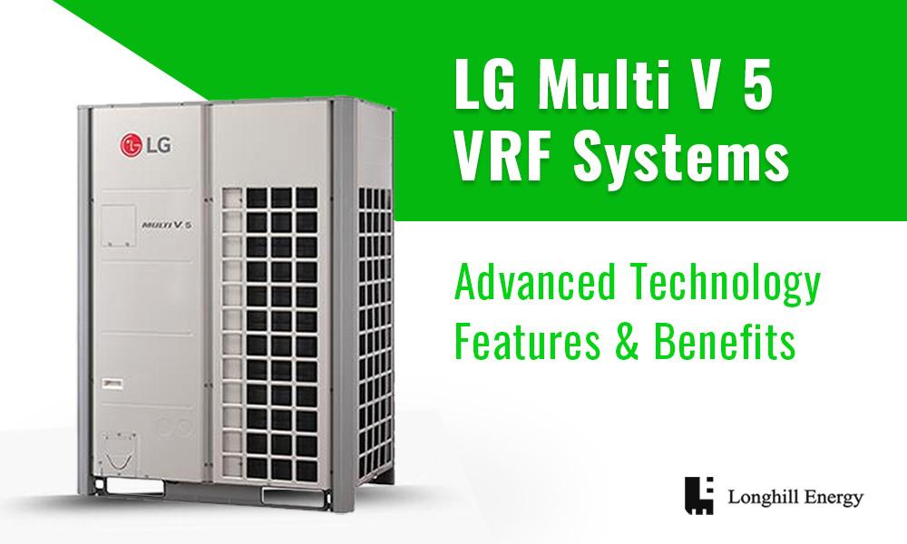 LonghillEnergy LG Multi V 5 VRF